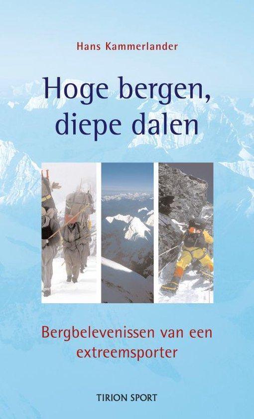 Hoge Bergen, Diepe Dalen - Hans Kammerlander | Readingchampions.org.uk