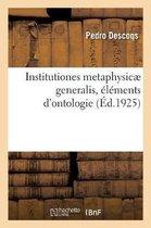 Institutiones Metaphysic Generalis, l ments d'Ontologie