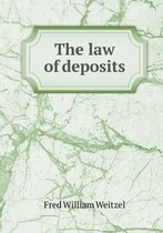 The Law of Deposits