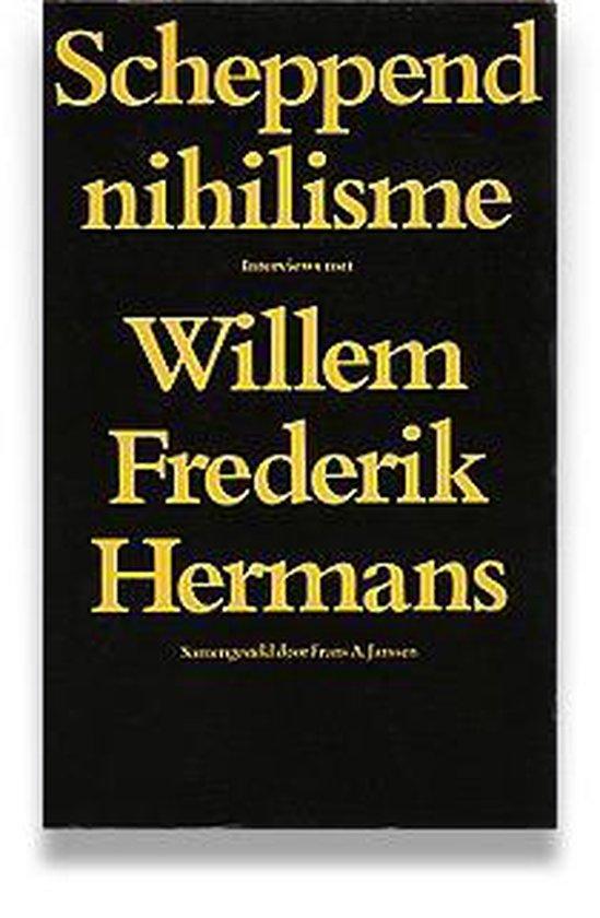 Scheppend nihilisme - Willem Frederik Hermans  