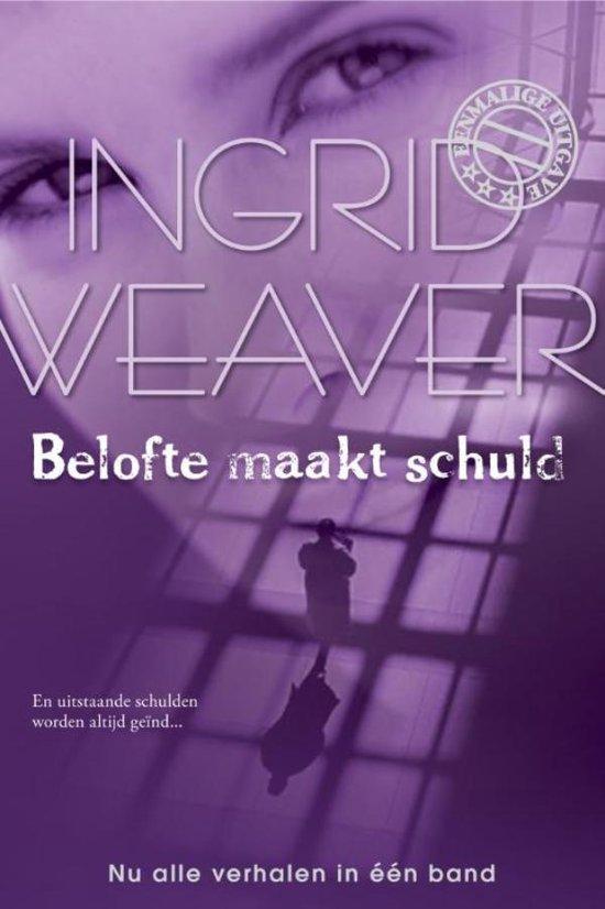 Harlequin- Belofte maakt schuld: Ongelijke strijd / Achter een masker / In het vizier, 3-in-1 - Ingrid Weaver pdf epub