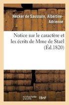 Notice sur le caractere et les ecrits de Mme de Stael
