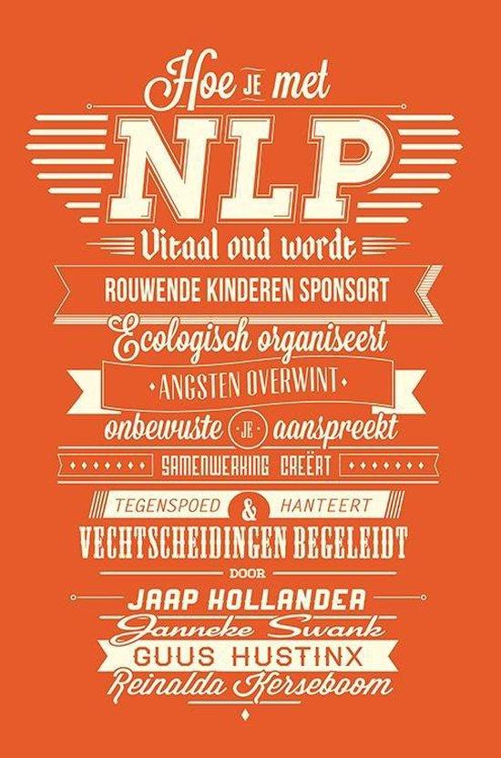 Hoe je met NLP vitaal oud wordt - Jaap Hollander | Fthsonline.com