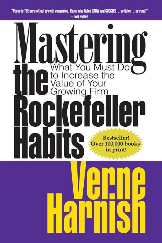 Boek cover Mastering the Rockefeller Habits van Harnish Verne (Onbekend)