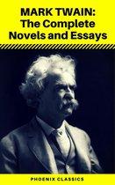 Mark Twain: The Complete Novels and Essays (Phoenix Classics)