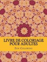 Livre de Coloriage Pour Adultes