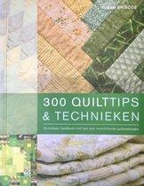 300 Quilttips & Technieken