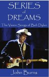 Series of Dreams: The Vision Songs of Bob Dylan