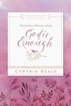 Becoming A Woman Whose God Is Enough