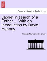 Japhet in Search of a Father ... with an Introduction by David Hannay.