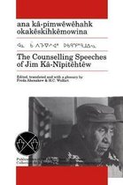 The Counselling Speeches of Jim Ka-Nipitehtew
