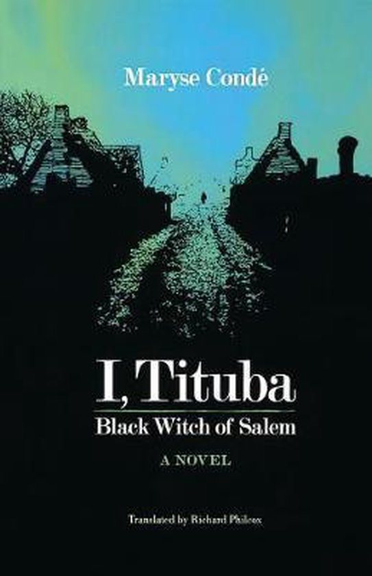 Boek cover I Tituba Black Witch Of Salem van Maryse Conde (Paperback)