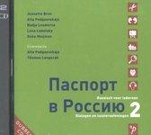 Paspoort voor Rusland 2 dialogen en luisteroefeningen