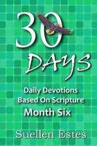 30 Days Month Six