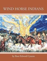 Wind Horse Indians