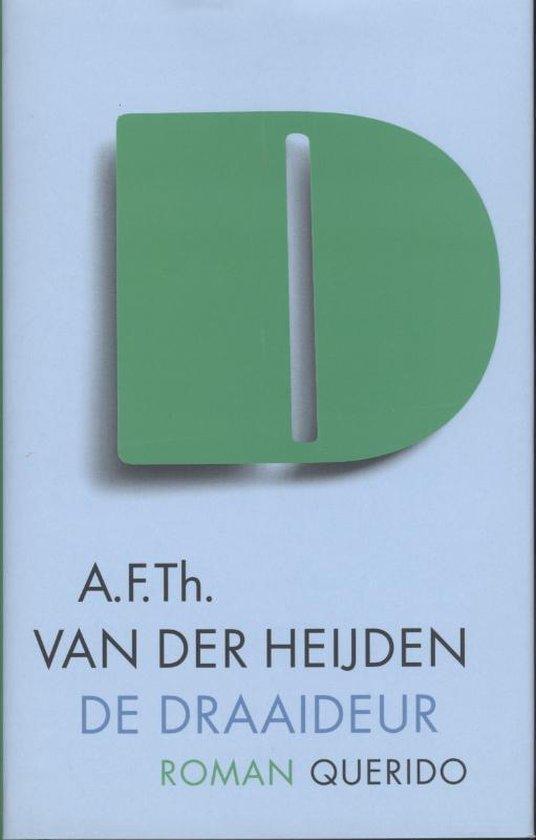 De Draaideur / Druk Heruitgave - A.F.Th. van der Heijden |