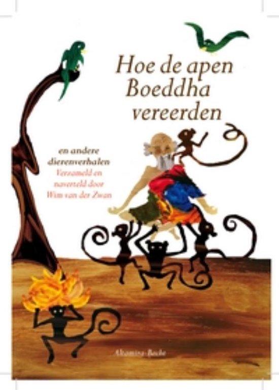 Hoe de apen Boeddha vereerden - Wim van der Zwan |