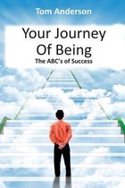 Your Journey of Being - The Abc's of Success