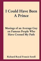 I Could Have Been a Prince