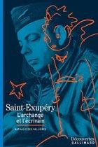 Saint-Exupéry - Découvertes Gallimard