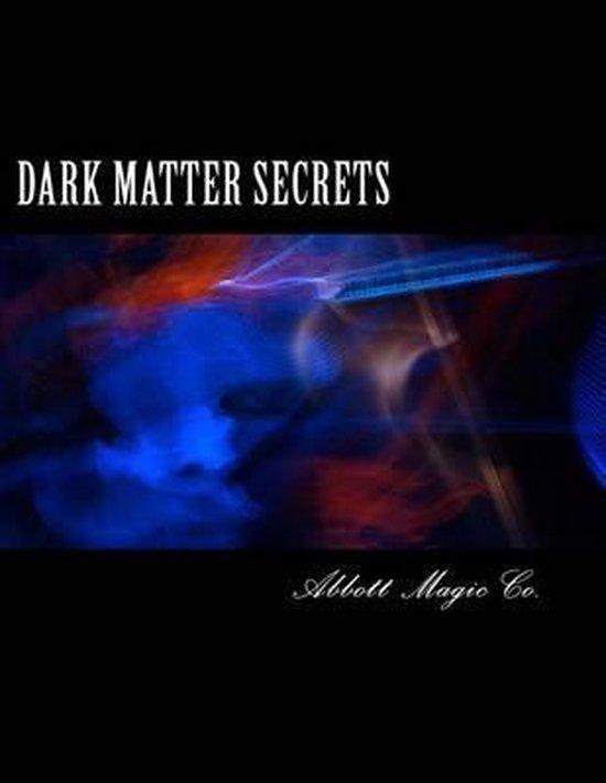 Dark Matter Secrets