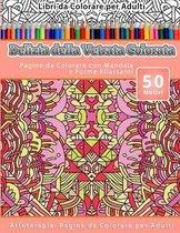 Libri Da Colorare Per Adulti Delizia Della Vetrata Colorata: Pagine Da Colorare Con Mandala E Forme Rilassanti Arteterapia