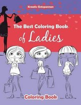 The Best Coloring Book of Ladies Coloring Book