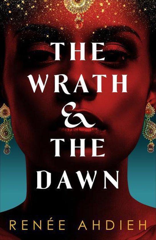 Boek cover The Wrath and the Dawn van Renée Ahdieh (Onbekend)