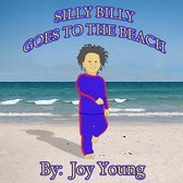 Silly Billy Goes to the Beach