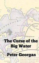 The Curse of the Big Water