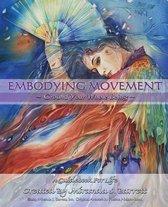 Embodying Movement