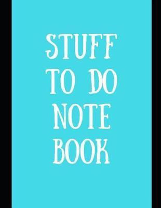 Stuff to Do Notebook