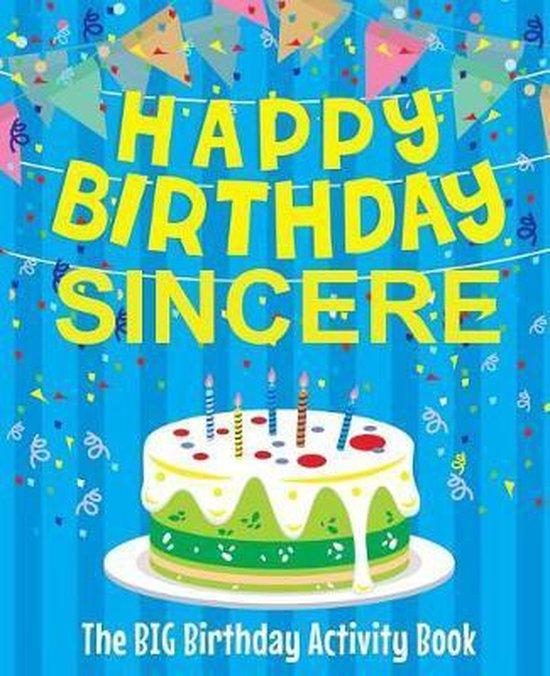 Happy Birthday Sincere - The Big Birthday Activity Book