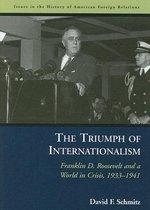 The Triumph of Internationalism