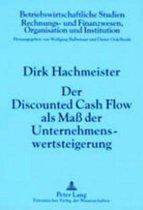 Der Discounted Cash Flow ALS Mass Der Unternehmenswertsteigerung
