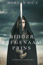 Over Kronen en Glorie 3 - Ridder, Erfgenaam, Prins (Over Kronen en Glorie—Boek #3)