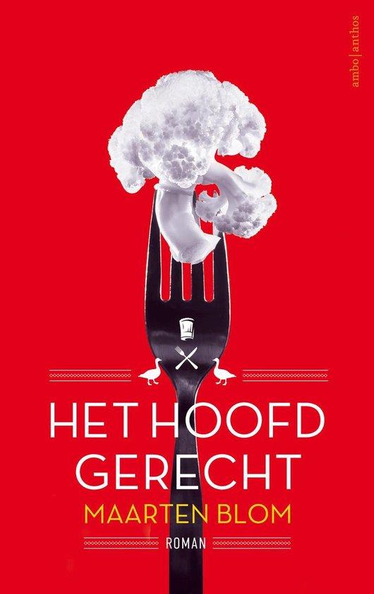 Het hoofdgerecht - Maarten Blom |