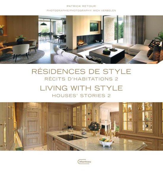 Résidences de style 2 / Living with Style 2 - Patrick Retour  