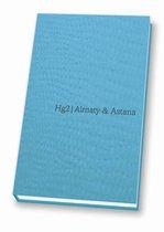 A Hedonists Guide to Almaty & Astana