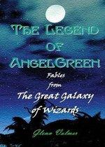 The Legend of AngelGreen