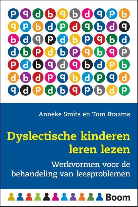 Dyslectische kinderen leren lezen - Anneke Smits |