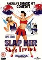 Slap Her, She's French (D)