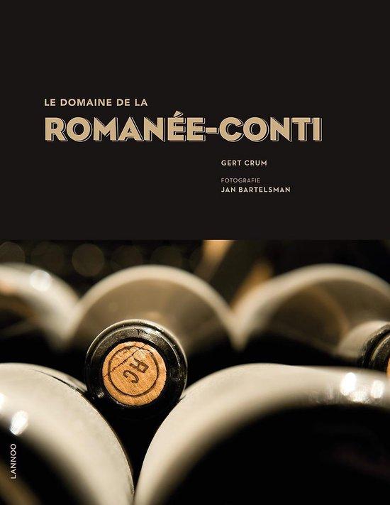 Le Domaine de la Romanée-Conti (Nederlands) - Gert Crum |