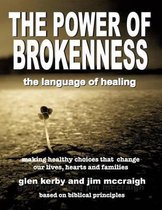 The Power of Brokenness