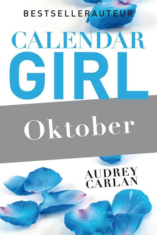 Calendar Girl 10 - Oktober - Audrey Carlan |