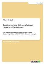 Transparenz und Anlegerschutz am deutschen Kapitalmarkt