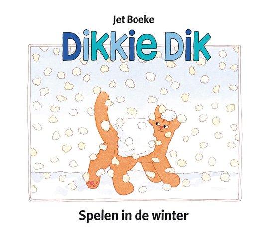 Boek cover Dikkie Dik - Spelen in de winter van J Boeke (Hardcover)