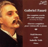 Faure Gabriel  Complete Works For C