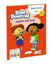 Rompompom - ROMPOMPOM Spelen met taal 4+ 4-6 jaar