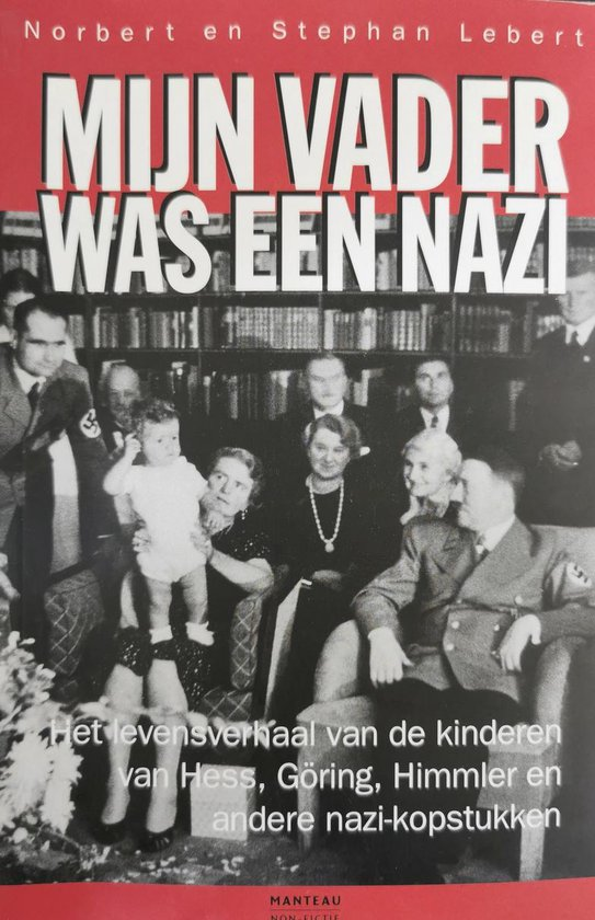 Mijn vader was een nazi